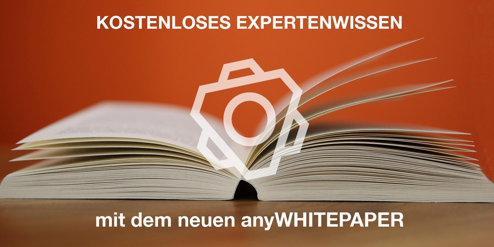 anyMOTION, Whitepaper, Digitalexperen Düsseldorf, Digitalexperten Köln, Kostenloses Expertenwissen
